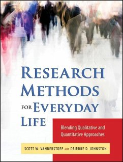 Research Methods for Everyday Life (eBook, ePUB) - VanderStoep, Scott W.; Johnson, Deidre D.