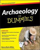 Archaeology For Dummies (eBook, PDF)