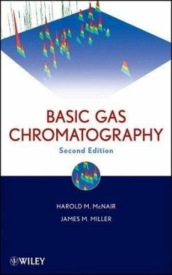 Basic Gas Chromatography (eBook, PDF) - Mcnair, Harold M.; Miller, James M.
