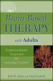 Brain-Based Therapy with Adults (eBook, ePUB)