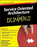 Service Oriented Architecture (SOA) For Dummies (eBook, ePUB)