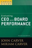 A Carver Policy Governance Guide, Volume 5, Evaluating CEO and Board Performance, Revised and Updated (eBook, PDF)