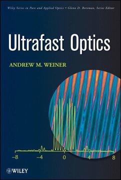 Ultrafast Optics (eBook, PDF) - Weiner, Andrew