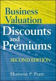 Business Valuation Discounts and Premiums (eBook, PDF)