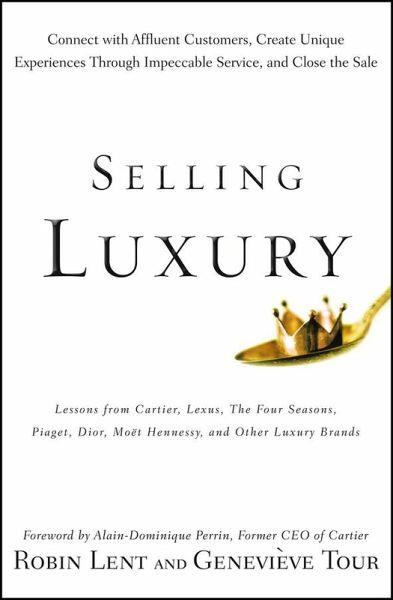 Selling Luxury Ebook Pdf Von Robin Lent Genevieve Tour