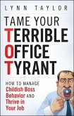 Tame Your Terrible Office Tyrant (eBook, ePUB)