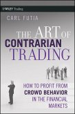 The Art of Contrarian Trading (eBook, ePUB)