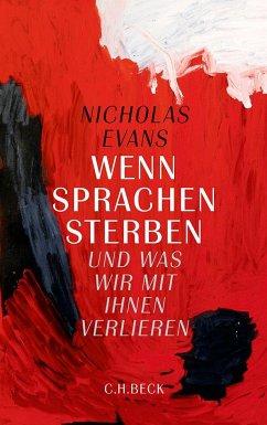 Wenn Sprachen sterben - Evans, Nicholas