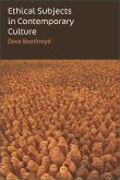 Ethical Subjects in Contemporary Culture