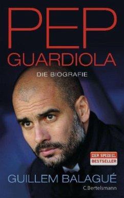Pep Guardiola - Balagué, Guillem