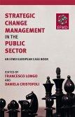 Strategic Change Management in the Public Sector (eBook, PDF)
