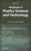 Handbook of Poultry Science and Technology, Volume 2, Secondary Processing (eBook, PDF)