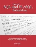 Ein strukturierter Einstieg in die Oracle SQL und PL/SQL-Entwicklung