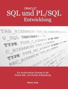 Ein strukturierter Einstieg in die Oracle SQL und PL/SQL-Entwicklung - Adar, Marek