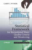 Statistical Framework for Recreational Water Quality Criteria and Monitoring (eBook, PDF)
