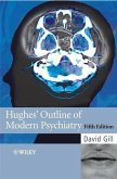 Hughes' Outline of Modern Psychiatry (eBook, PDF)