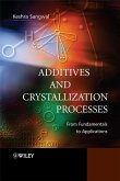 Additives and Crystallization Processes (eBook, PDF)