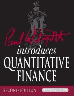Paul Wilmott Introduces Quantitative Finance (eBook, PDF) - Wilmott, Paul