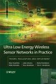 Ultra-Low Energy Wireless Sensor Networks in Practice (eBook, PDF)