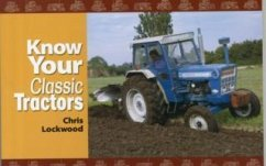 Know Your Classic Tractors - Lockwood, Chris