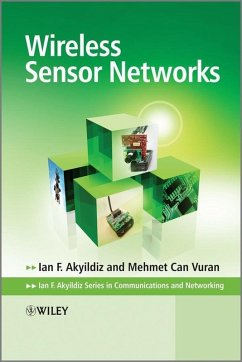 Wireless Sensor Networks (eBook, PDF) - Akyildiz, Ian; Can Vuran, Mehmet
