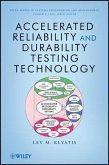 Accelerated Reliability and Durability Testing Technology (eBook, PDF)
