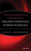 The Supramolecular Chemistry of Organic-Inorganic Hybrid Materials (eBook, PDF)
