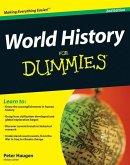 World History For Dummies (eBook, ePUB)