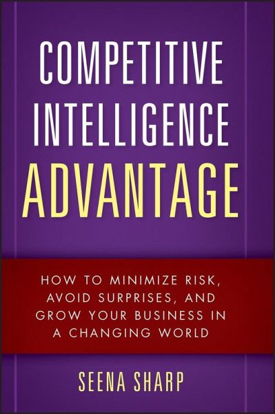 Competitive Intelligence Advantage (eBook, PDF)