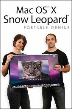 Mac OS X Snow Leopard Portable Genius (eBook, ePUB) - Spivey, Dwight