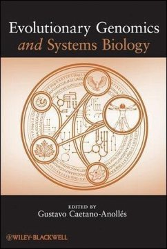 Evolutionary Genomics and Systems Biology (eBook, PDF) - Caetano-Anollés, Gustavo