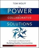 The Power of Collaborative Solutions (eBook, ePUB)