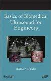 Basics of Biomedical Ultrasound for Engineers (eBook, PDF)