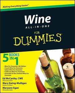 Wine All-in-One For Dummies (eBook, PDF) - Mccarthy, Ed; Ewing-Mulligan, Mary; Egan, Maryann