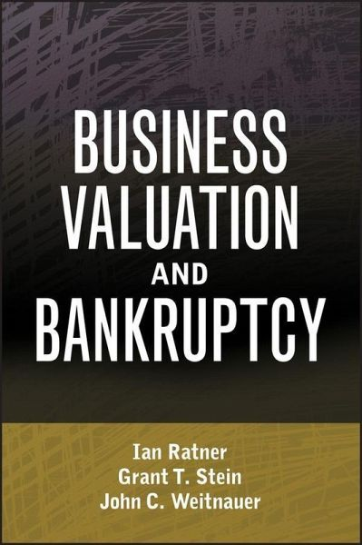 Business valuation and bankruptcy ebook pdf von ian ratner grant business valuation and bankruptcy ebook pdf von ian ratner grant t stein john c weitnauer portofrei bei bcher fandeluxe Images
