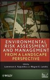 Environmental Risk Assessment and Management from a Landscape Perspective (eBook, PDF)