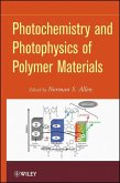 Photochemistry and Photophysics of Polymeric Materials (eBook, PDF)