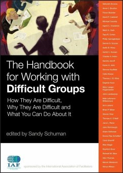 The Handbook for Working with Difficult Groups (eBook, ePUB) - Schuman, Sandy