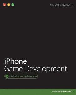iPhone Game Development (eBook, ePUB) - Craft, Chris; McElveen, Jamey