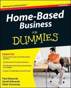 Home-Based Business For Dummies (eBook, ePUB) - Edwards, Paul; Edwards, Sarah; Economy, Peter