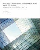 Designing and Implementing IP/MPLS-Based Ethernet Layer 2 VPN Services (eBook, PDF)