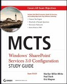 MCTS Windows SharePoint Services 3.0 Configuration Study Guide (eBook, ePUB)