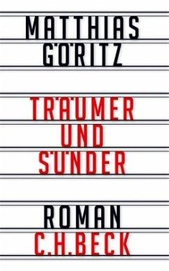 Träumer und Sünder - Göritz, Matthias