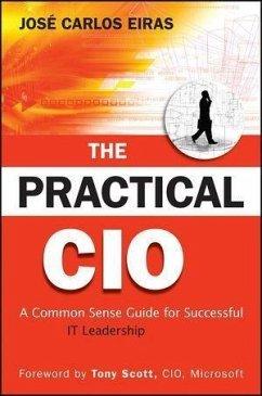 The Practical CIO (eBook, ePUB) - Eiras, Jose Carlos