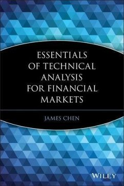 Essentials of Technical Analysis for Financial Markets (eBook, PDF) - Chen, James