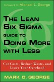 The Lean Six Sigma Guide to Doing More With Less (eBook, PDF)