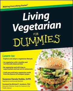 Living Vegetarian For Dummies (eBook, ePUB) - Hobbs, Suzanne Havala