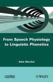 From Speech Physiology to Linguistic Phonetics (eBook, PDF)