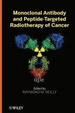 Monoclonal Antibody and Peptide-Targeted Radiotherapy of Cancer (eBook, PDF)