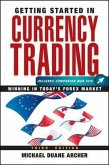 Getting Started in Currency Trading (eBook, ePUB)